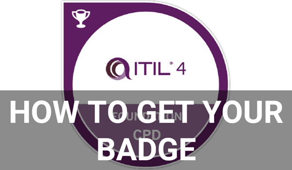 How to get the ITIL 4 foundation digital badge