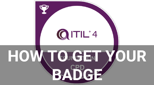 How To Get The Itil 4 Foundation Digital Badge Value Insights