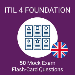 50 ITIL 4 Foundation mock exam question flash cards prepared by Value Insights
